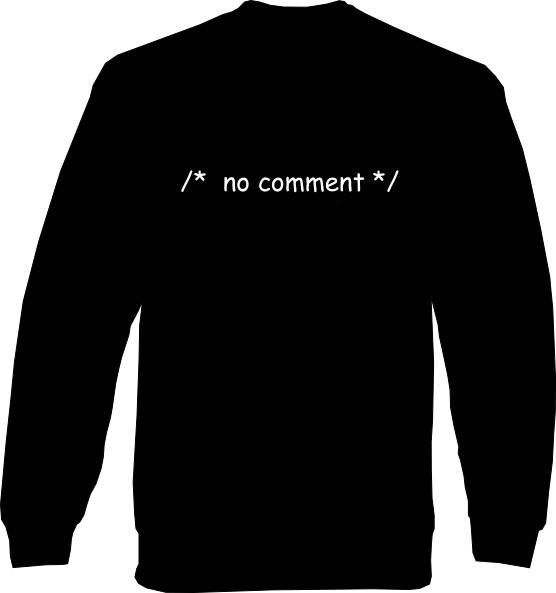 Sweat-Shirt - no comment